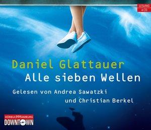 Daniel Glattauer: Alle Sieben Wellen