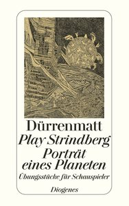 Play Strindberg. Porträt eines Planeten