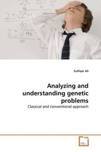 Analyzing and understanding genetic problems