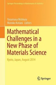 Mathematical Challenges in a New Phase of Materials Science