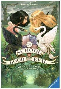 The School for Good and Evil, Band 3: Und wenn sie nicht gestorb