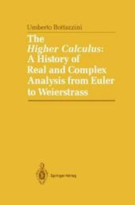 The Higher Calculus: A History of Real and Complex Analysis from