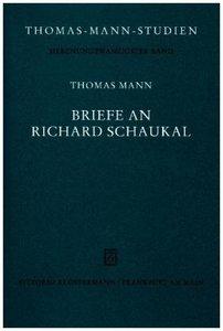 Briefe an Richard Schaukal