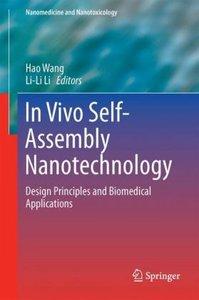 In Vivo Self-Assembly Nanotechnology