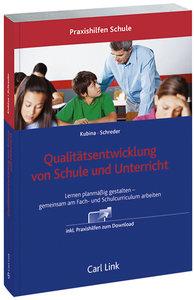 Qualitätsentwicklung von Schule und Unterricht