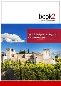book2 français - espagnol pour débutants
