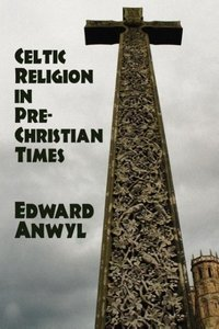 Celtic Religion in Pre-Christian Times