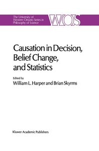 Causation in Decision, Belief Change, and Statistics