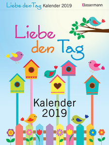 Liebe den Tag Kalender 2019