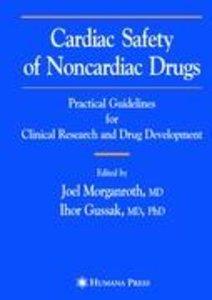 Cardiac Safety of Noncardiac Drugs
