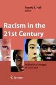 Racism in the 21st Century
