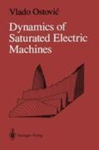 Dynamics of Saturated Electric Machines