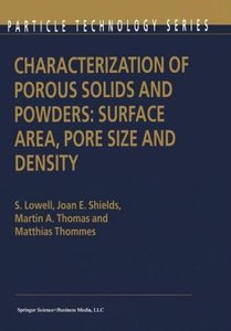Characterization of Porous Solids and Powders: Surface Area, Por