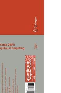 UbiComp 2005: Ubiquitous Computing