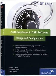 Authorizations in SAP Software: Design and Configuration