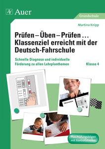 Prüfen - Üben - Prüfen ... Klassenziel erreicht mit der Deutsch-
