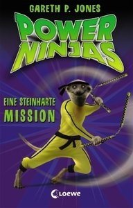 Power Ninjas 06. Eine steinharte Mission
