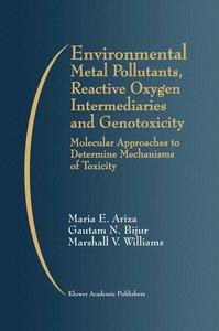 Environmental Metal Pollutants, Reactive Oxygen Intermediaries a