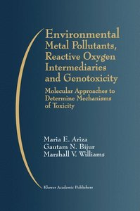 Environmental Metal Pollutants, Reactive Oxygen Intermediaries a