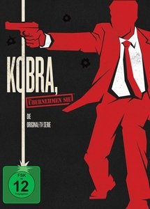Kobra, übernehmen Sie!