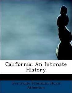California; An Intimate History