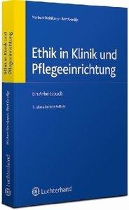 Ethik in Klinik und Pflegeeinrichtung