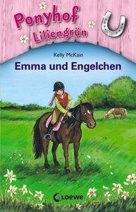 Ponyhof Liliengrün 06. Emma und Engelchen