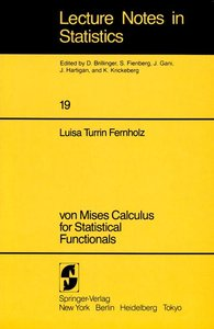 von Mises Calculus For Statistical Functionals
