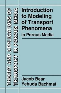 Introduction to Modeling of Transport Phenomena in Porous Media