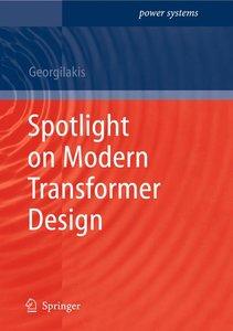 Spotlight on Modern Transformer Design