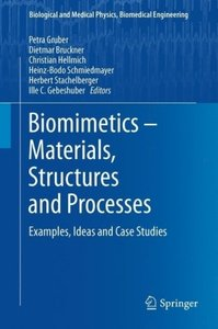 Biomimetics - Materials, Structures and Processes