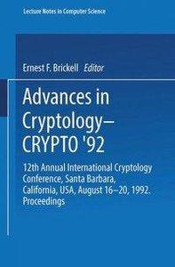 Advances in Cryptology - CRYPTO '92