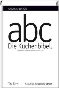 SZ Gourmet Edition: Die Küchenbibel