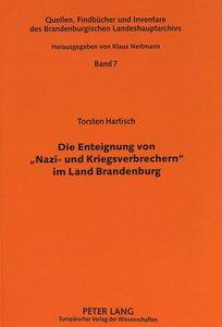 Die Enteignung von 'Nazi- und Kriegsverbrechern' im Land Branden