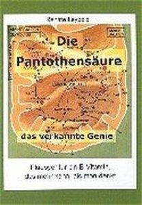Die Pantothensäure - das verkannte Genie