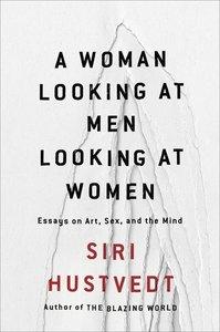 A Woman Looking at Men Looking at Women