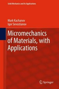 Micromechanics of Materials, with Applications