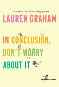 In Conclusion, Don\'t Worry about It