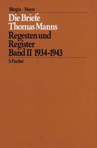 Die Briefe Thomas Manns 2. 1934 - 1943