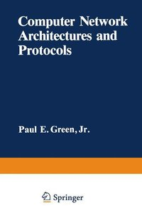 Computer Network Architectures and Protocols