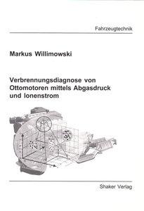 Verbrennungsdiagnose von Ottomotoren mittels Abgasdruck und Ione