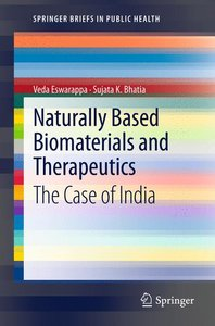 Naturally Based Biomaterials and Therapeutics