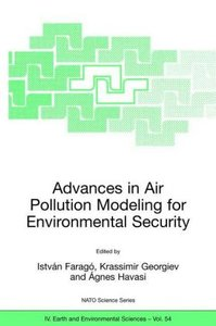 Advances in Air Pollution Modeling for Environmental Security