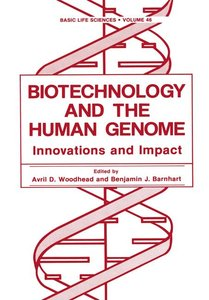 Biotechnology and the Human Genome