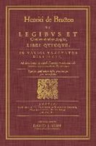 de Legibus Et Consuetudinibus Angliae, Libri Quinque