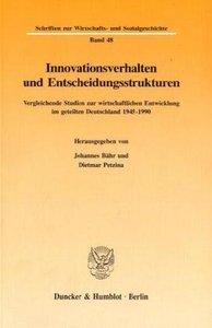 Innovationsverhalten und Entscheidungsstrukturen