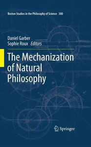 The Mechanization of Natural Philosophy