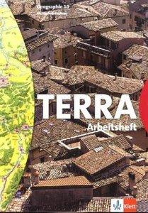 TERRA. Geographie für Sachsen. 10. Schuljahr. Arbeitsheft. Neube