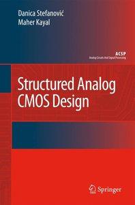 Structured Analog CMOS Design