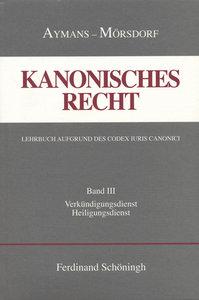 Kanonisches Recht. Studienausgabe Bd. 3